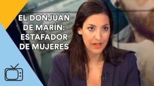 EL DONJUAN de Marín: ESTAFADOR DE MUJERES - HORA PUNTA en TVE-1