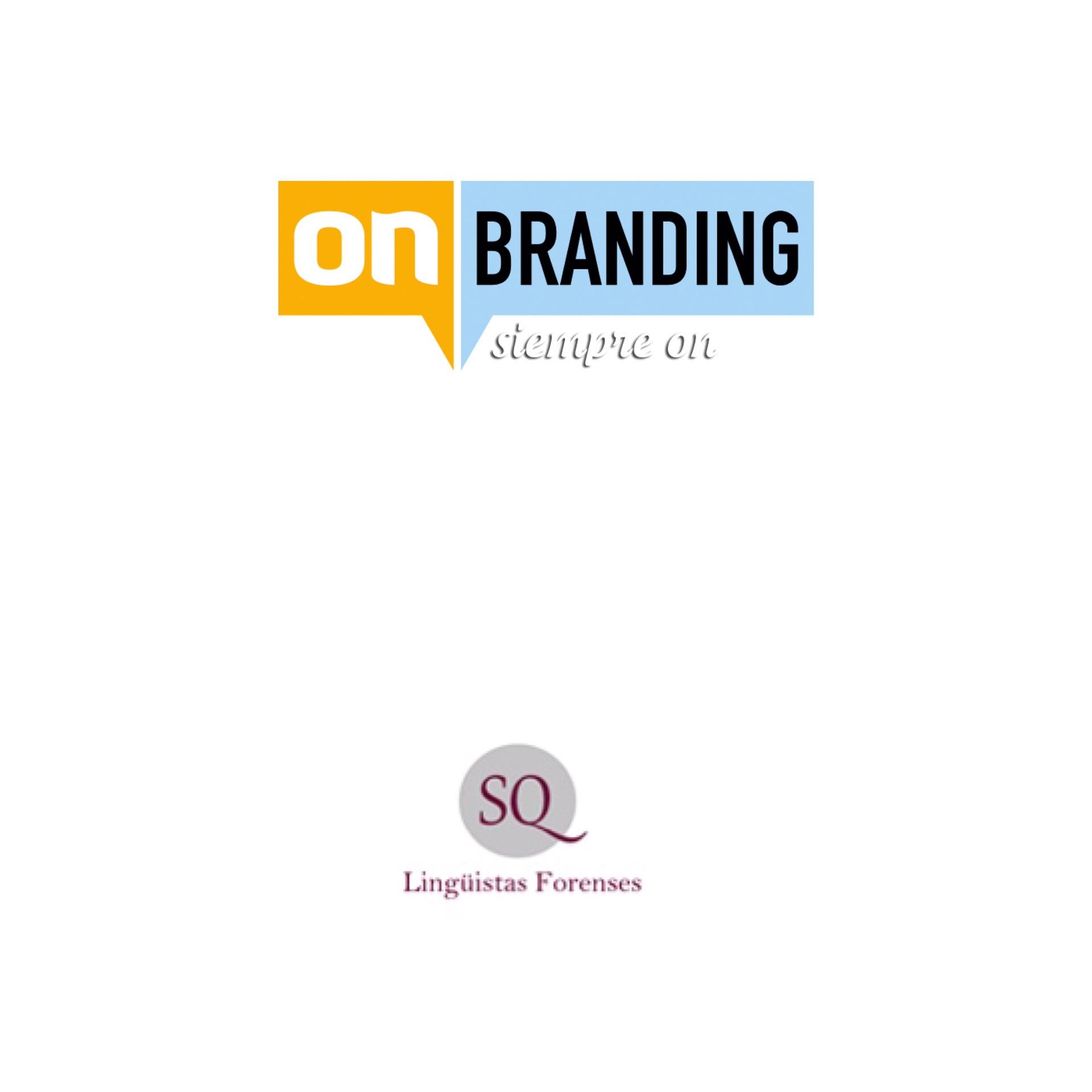 onBRANDING y Laboratorio SQ Lingüistas Forenses sellan una alianza para la elaboración de periciales en identidad digital
