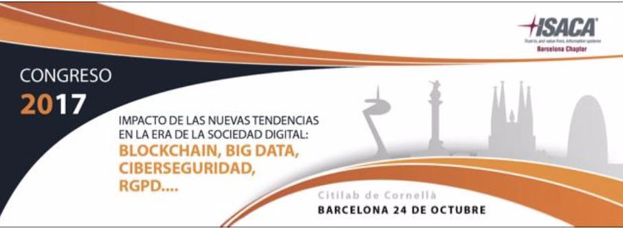 VI Congreso ISACA Barcelona: Valor y Gestión Garantizada