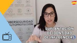 Incremento de casos de SUPLANTACIÓN DE IDENTIDAD de Influencers - TVE